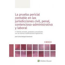La prueba pericial contable en las jurisdicciones civil, penal, contencioso-administrativa y laboral 2018