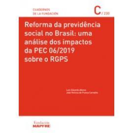 Reforma da previdência social no Brasil: uma anáise dos impactos da