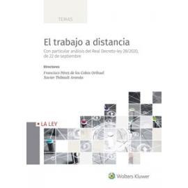 El trabajo a distancia. Con particular análisis del Real Decreto-ley 28/2020, de 22 de septiembre