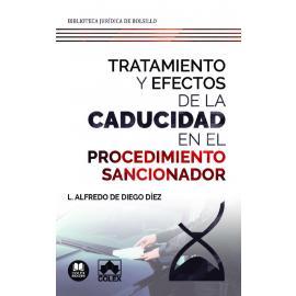 Tratamiento y efectos de la caducidad en el procedimiento sancionador